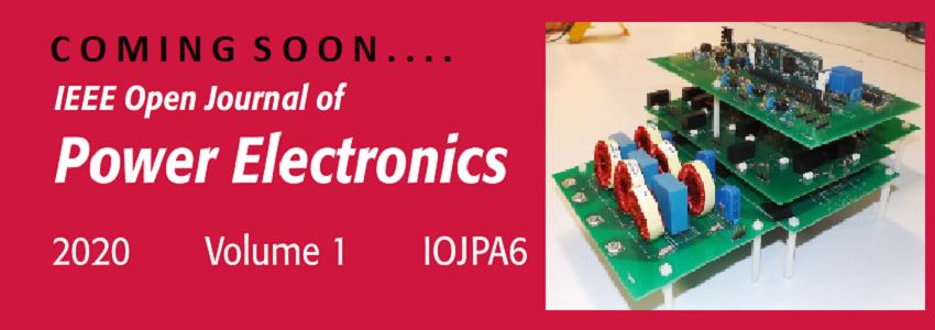 IEEE Open Journal of Power Electronics - IEEE Power